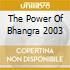 THE POWER OF BHANGRA 2003