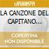 LA CANZONE DEL CAPITANO (mix+2remix)
