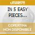 IN 5 EASY PIECES (Anthology 5CD)