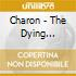 CD - CHARON - THE DYING DAYLIGHTS