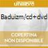 BADUIZM/CD+DVD
