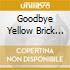 GOODBYE YELLOW BRICK ROAD (CD+DVD)