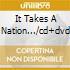 IT TAKES A NATION.../CD+DVD
