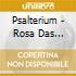Psalterium - Rosa Das Rosas-Canti Francesi E Spagnoli Dei Secoli Xiii-Xvi