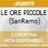 LE ORE PICCOLE (SanRemo)