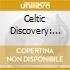 CELTIC DISCOVERY: IRISH MOODS