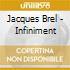 Jacques Brel - Infiniment