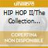 HIP HOP II/The Collection (2CD)