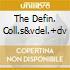 THE DEFIN. COLL.S&VDEL.+DV