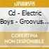 CD - ELECTRIC BOYS - GROOVUS MAXIMUS