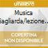 MUSICA GAGLIARDA/LEZIONE 1