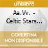 Aa.Vv. - Celtic Stars Sacred Fires (2 Cd)
