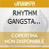 RHYTHM GANGSTA (Digipack)