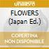 FLOWERS (Japan Ed.)