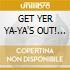 GET YER YA-YA'S OUT! (Japan Ed.)