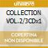 COLLECTION VOL.2/3CDx1
