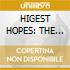 HIGEST HOPES: THE BEST OF (Digipack)
