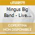 Mingus Big Band - Live In Tokyo-at The Blue