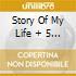 STORY OF MY LIFE + 5 BONUS TRACKS (REMAST.2007)