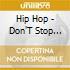HIP HOP DON'T STOP 2007