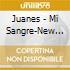 Juanes - Mi Sangre-New Version