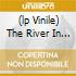 (LP VINILE) THE RIVER IN REVERSE