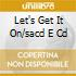 LET'S GET IT ON/SACD E CD