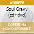 SOUL GRAVY (CD+DVD)