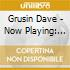Grusin Dave - Now Playing: Movie Themes - Solo Piano