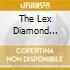 THE LEX DIAMOND STORY