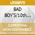 BAD BOY'S/10th Anniverary-THE HITS