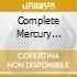 COMPLETE MERCURY MASTERS (5 CD)