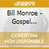Bill Monroe - Gospel Spirit