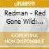 Redman - Red Gone Wild: Thee Album