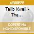 Talib Kweli - The Beautiful Struggle