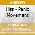 Hiss - Panic Movement