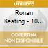 Keating Ronan - 10 Years Of Hits