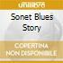 SONET BLUES STORY