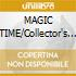 MAGIC TIME/Collector's Edition