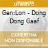 Gen:Lon - Dong Dong Gaaf