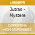 Jutras - Mystere