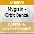 Mygrain - Orbit Dance