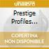 PRESTIGE PROFILES VOL. 9