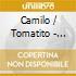 Camilo / Tomatito - Spain Again