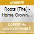 HOME GROWN VOL.1