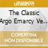 THE CLASSIC ARGO EMARCY VE  ( BOX 7 CD)