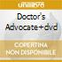 DOCTOR'S ADVOCATE+DVD