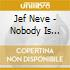 Jef Neve - Nobody Is Illegal