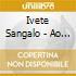 Ivete Sangalo - Ao Vivo No Maracana