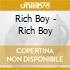 Rich Boy - Rich Boy
